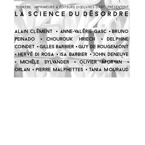 Isa Barbier - La science du désordre - Tchikebe Montpellier 2018