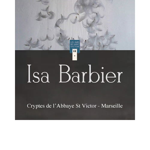 Isa Barbier - Abbaye St Victor Marseille